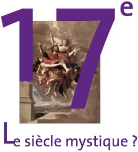 17e : le siècle mystique ?